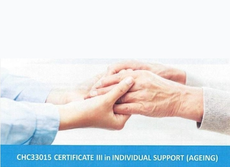 New Cert III Individual Support (Ageing) CHC33015 available Semester 1, 2020